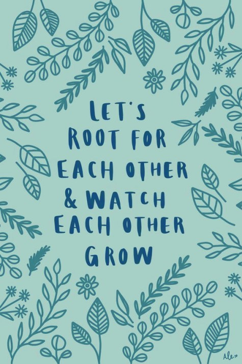 Root For Each Other Quote.jpg
