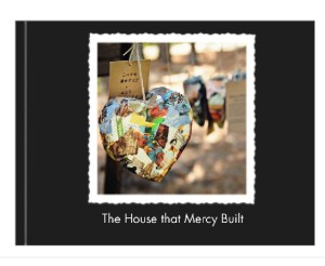 The House That Mercy Built {My Snapfish Photo Book}