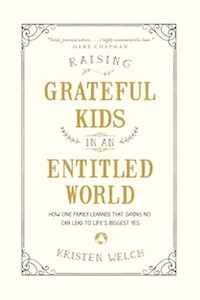 Raising Grateful Kids by Kristen Welch