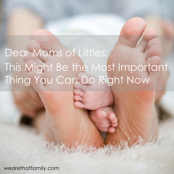 Mom.This-might-be-the-most-important-thing-you-do-today.-jpg-600x600 2