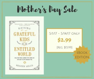 Raising Grateful Kids In An Entitled World E-Book | Only $2.99