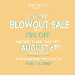 Huge Summer Blowout {Fair Trade} Sale