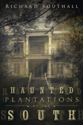 haunted-plantations-of-the-south-by-richard-southall