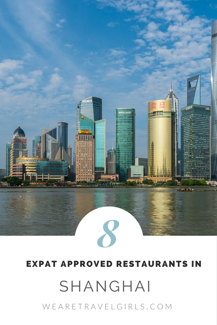 8 Expat Approved Shanghai Restaurants You Cannot Miss