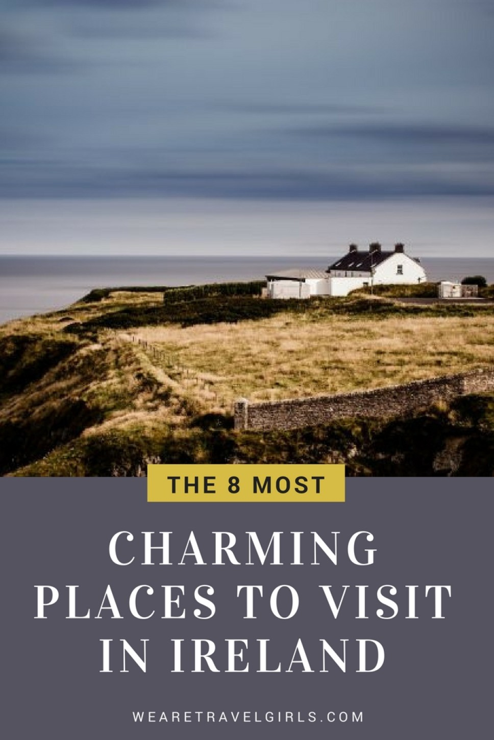 8 charming places to visit in Ireland