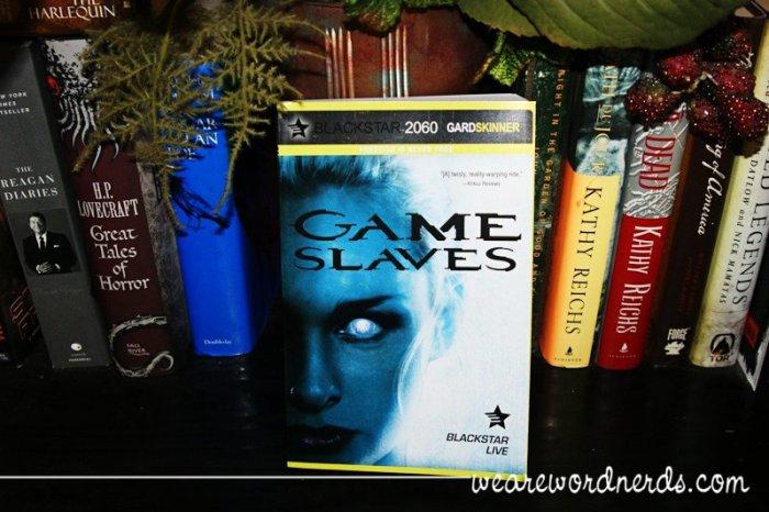 Game Slaves | wearewordnerds.com
