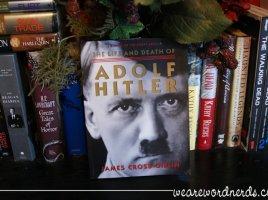 The Life and Death of Adolf Hitler   wearewordnerds.com