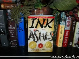 Ink and Ashes by Valynne E Maetani | WeAreWordNerds.com
