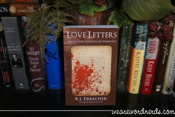 Love Letters and Other Passages of Darkness | wearewordnerds.com