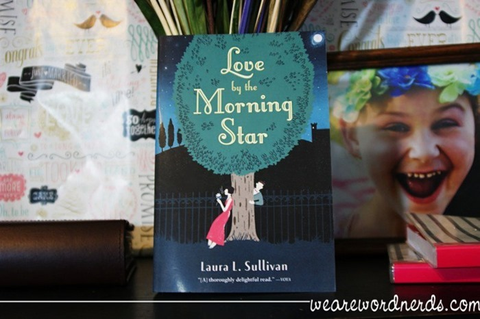 Love by the Morning Star by Ms. Laura L. Sullivan
