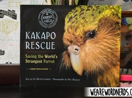 Kakapo Rescue: Saving the World's Strangest Parrot (Scientists in the Field Series) by Sy Montgomery