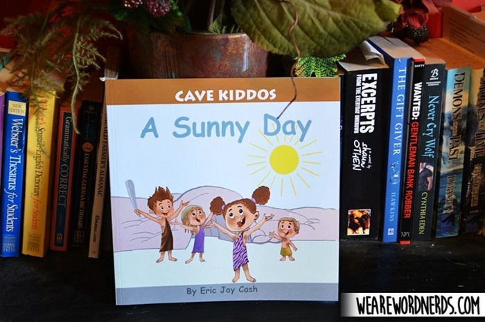 Cave Kiddos: A Sunny Day by Eric Jay Cash