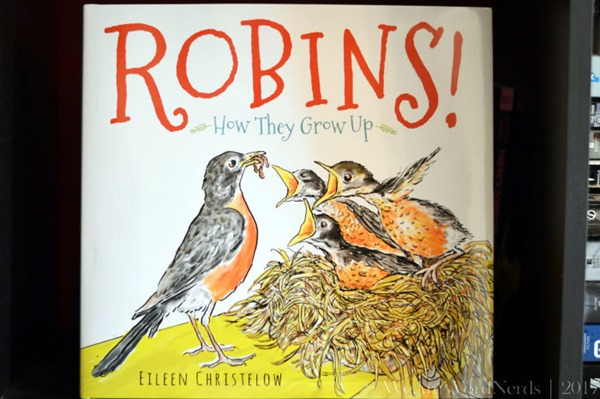 Robins!: How They Grow Up by Eileen Christelow
