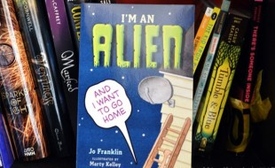 I'm an Alien and I Want to Go Home by Jo Franklin