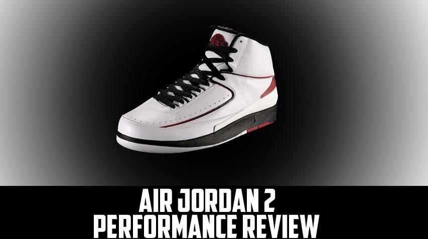 8f6232e6dcf070 Air Jordan Project - Air Jordan II (2) Retro Performance Review ...