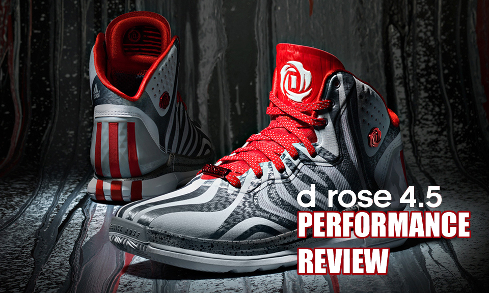 half off 7c322 f5623 adidas D Rose 4.5 Performance Review - WearTesters
