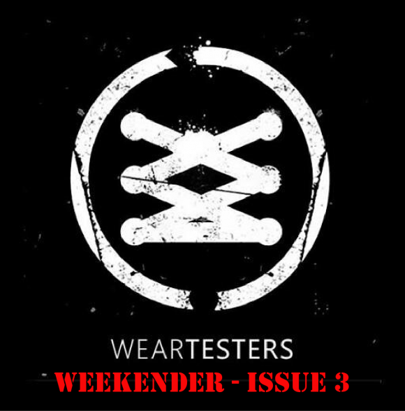 finest selection ba4fe fac06 The WearTesters Weekender Issue 3