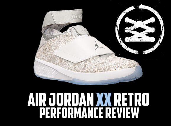984fc7fb3427 Air Jordan Project - Air Jordan XX (20) Retro Performance Review ...