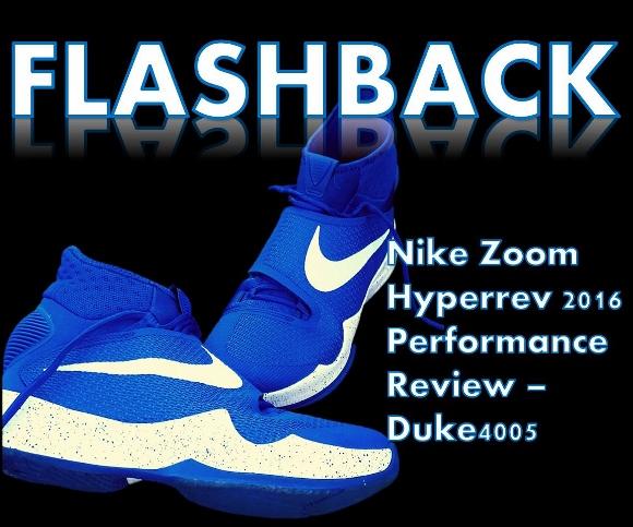 uk availability 5b133 857c1 Nike Zoom HyperRev 2016 Performance Review - Duke4005 - WearTesters