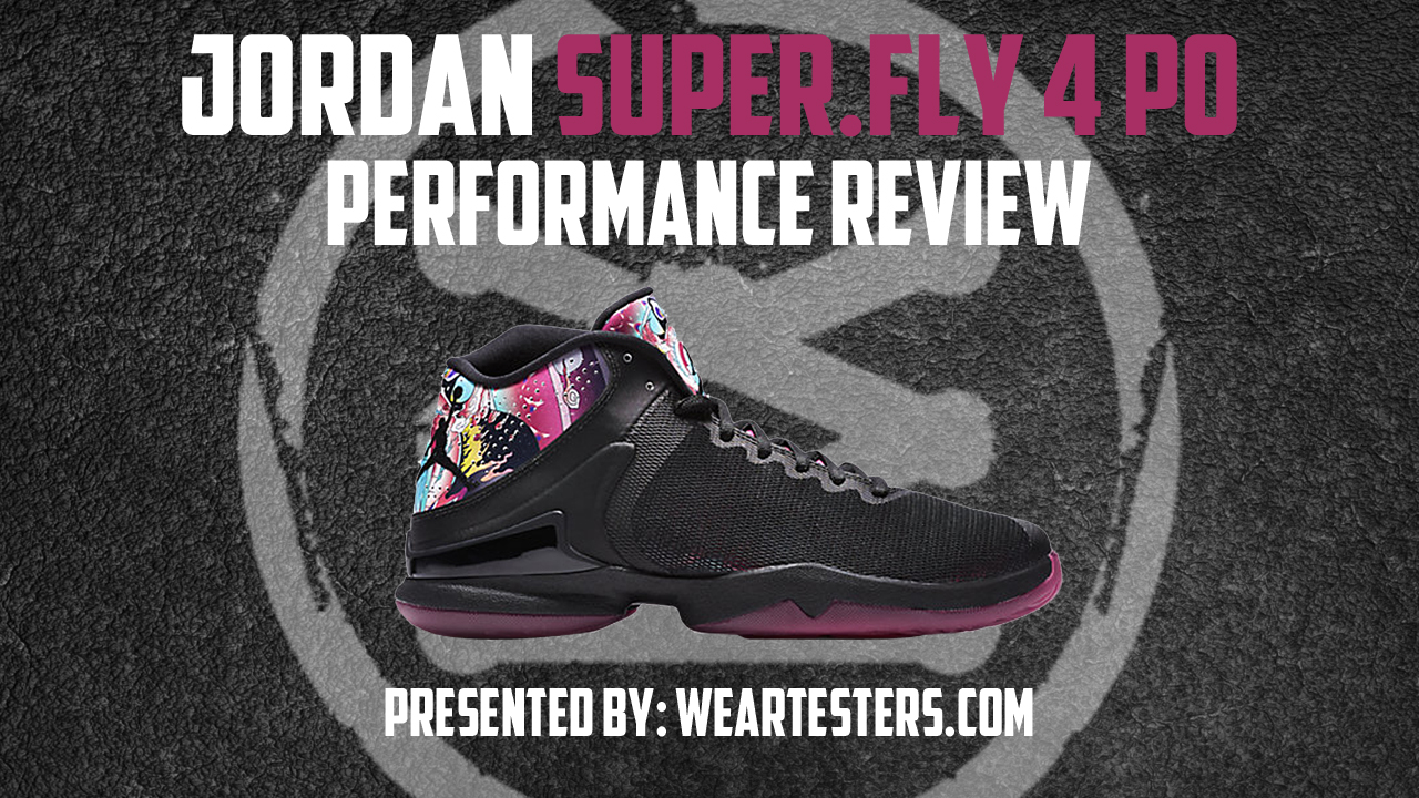 96da719a9c05 Jordan Super.Fly 4 PO Performance Review - WearTesters