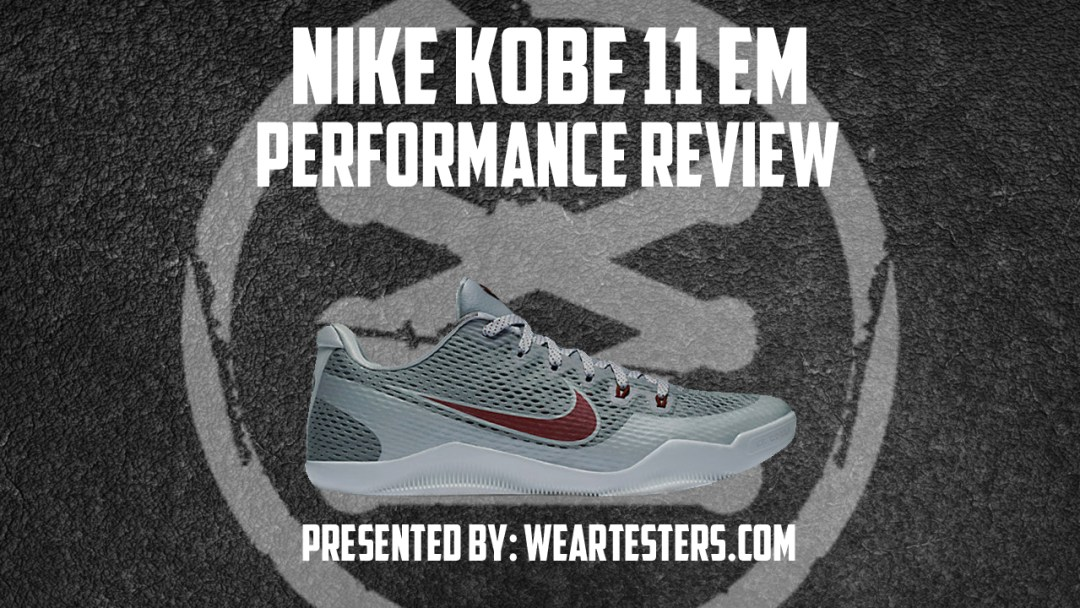 3789b9cb17e6 2.5  Nike Kobe 11 EM Performance Review - WearTesters ...
