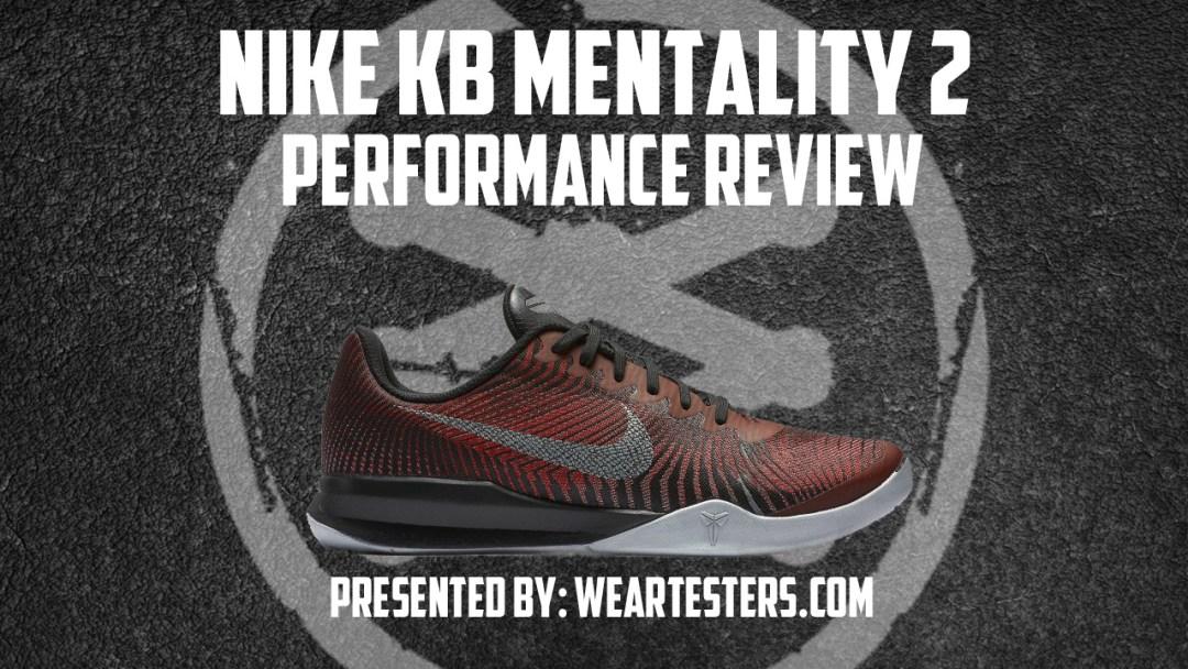 new concept bc74e f1aba Nike Kobe Mentality 2 Performance Review   TheWongKicks - WearTesters