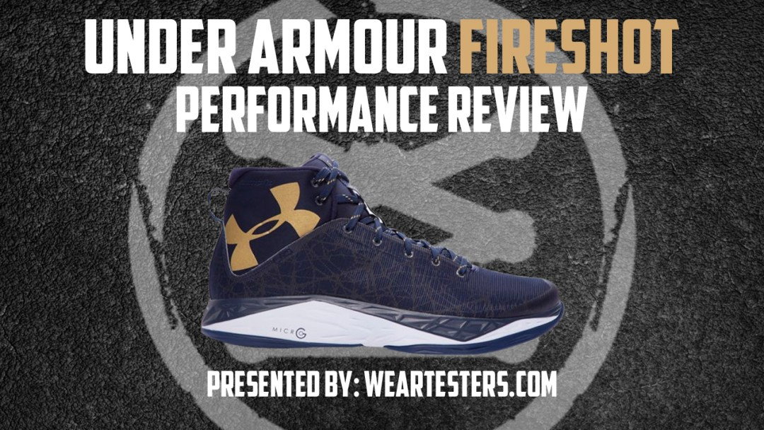 3fe46a6fd261 Under Armour Fireshot Performance Review - WearTesters