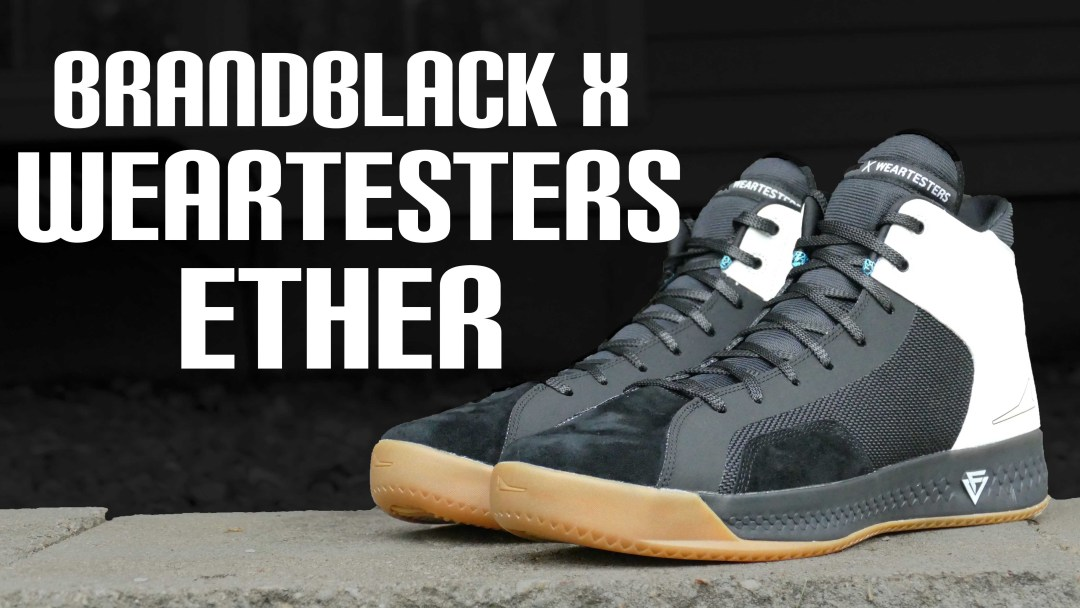 bf6551706754 BrandBlack X WearTesters Ether - Detailed Look and On Foot Review ...