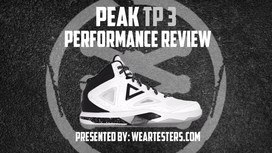17bed2dda4a4 Peak TP9-3 Performance Review - WearTesters