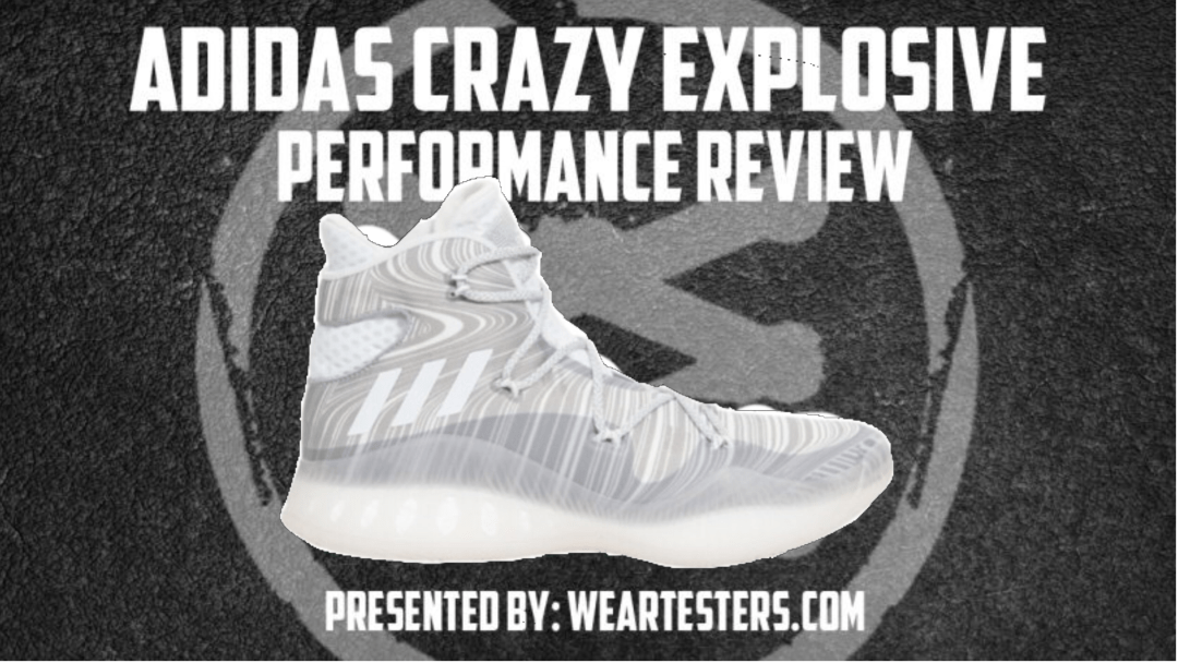 a17356039a04 adidas Crazy Explosive Performance Review