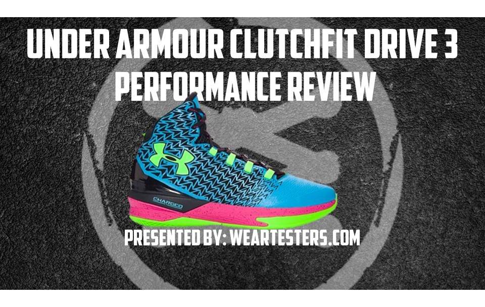 da4a8fe33bf7 Under Armour Clutchfit Drive 3 Performance Review