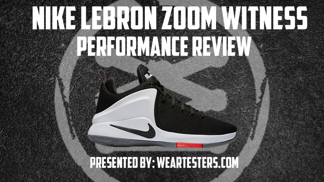 newest 1eeed c1fb4 Nike LeBron Zoom Witness Performance Review thumbnail. Nov10