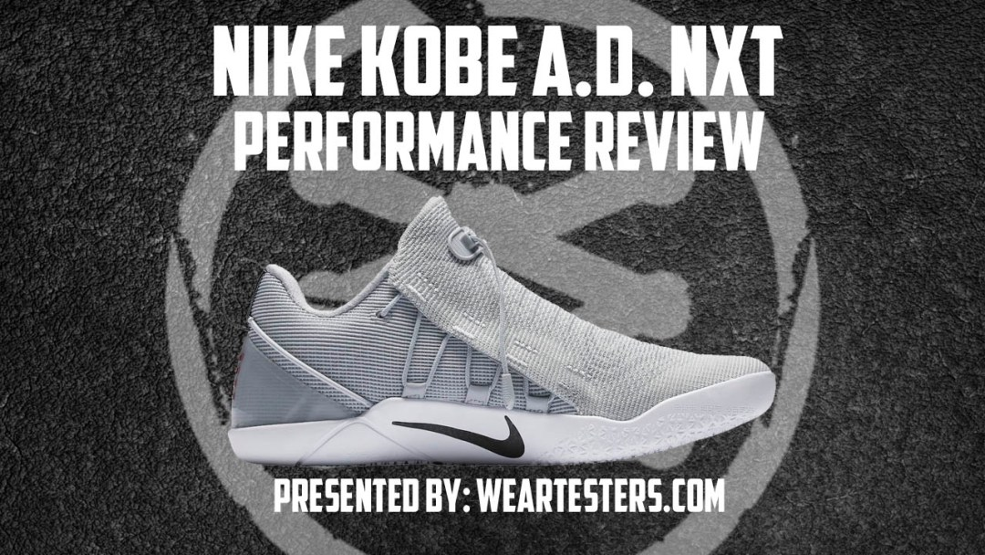 20d6894cf0de Nike Kobe A.D. NXT Performance Review - WearTesters