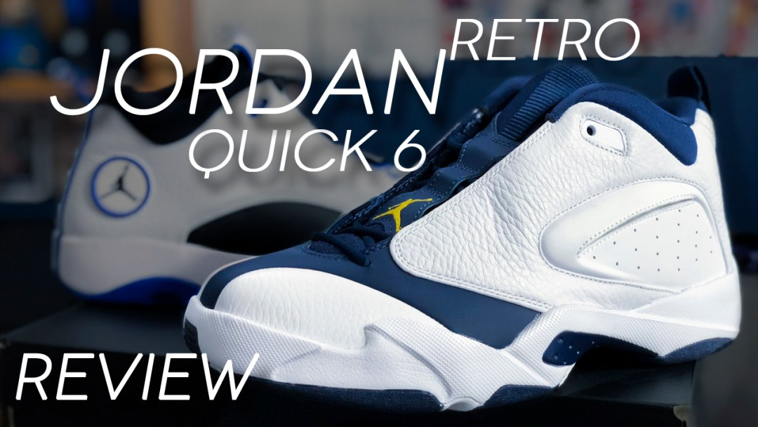 4c37283022c1ba Jordan Jumpman Quick 6 Retro Review - WearTesters