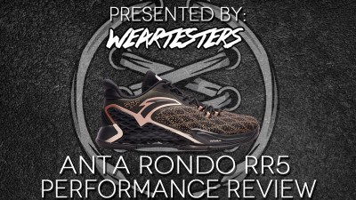 Anta Rondo RR5 Performance Review