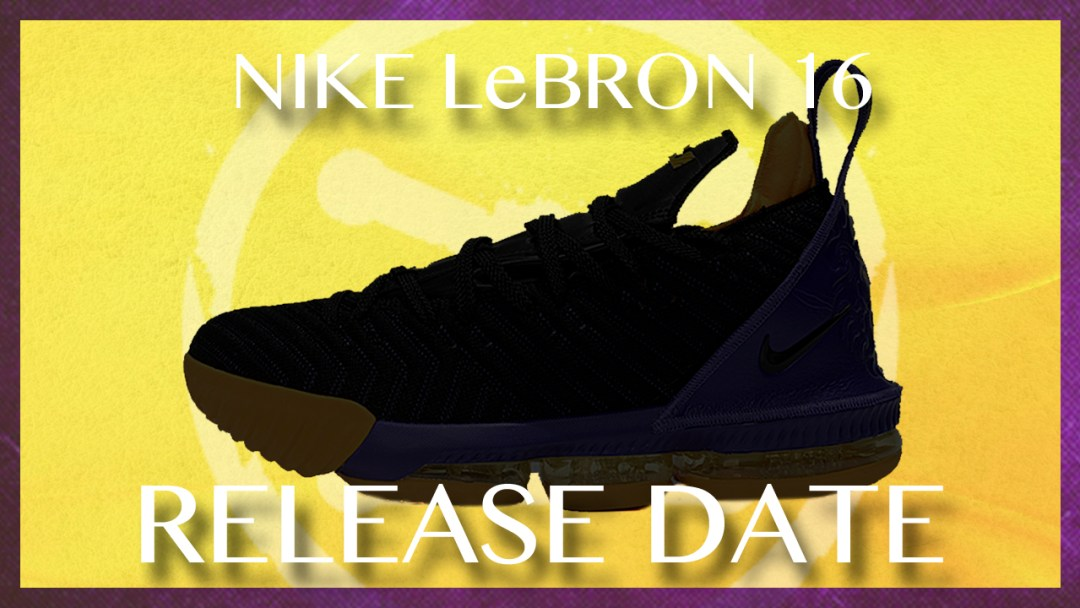 quality design 79911 3c262 The LeBron 16 Release Date is Official - WearTesters