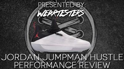 Jordan Jumpman Hustle Performance Review
