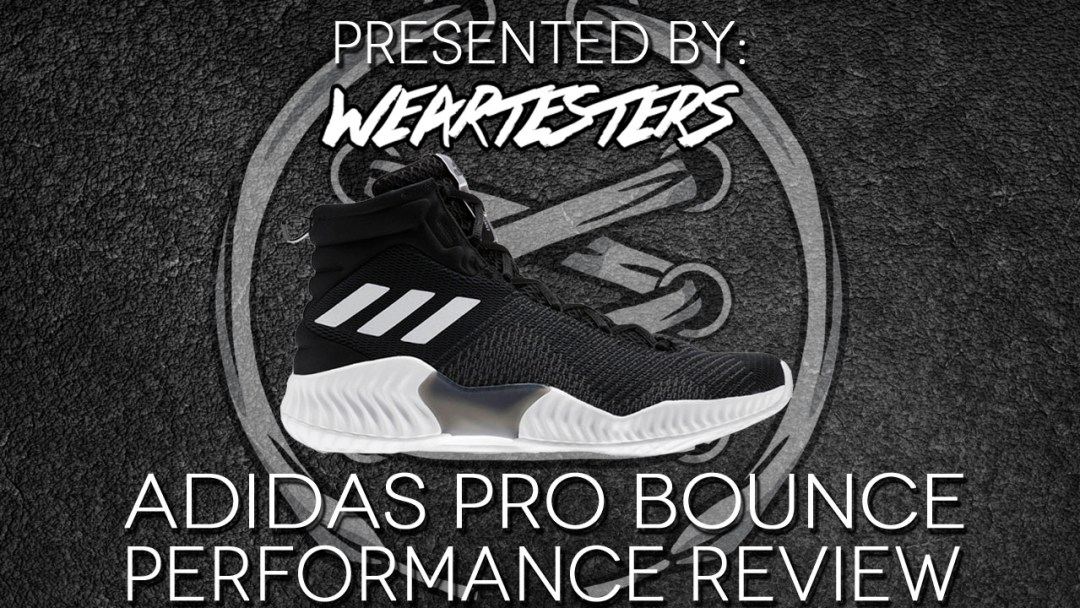 huge selection of e3222 a98c7 adidas pro bounce performance review weartesters