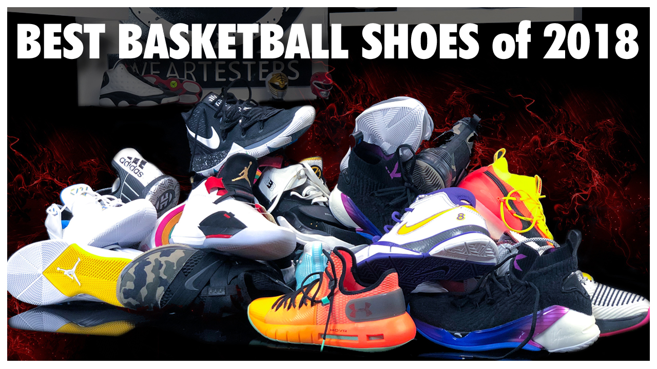 8bdac09d1a41 Best Basketball Shoes of 2018 - WearTesters