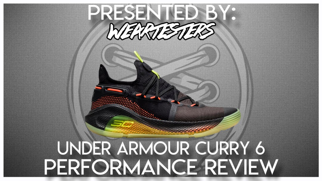 huge selection of 38452 34ef3 Under Armour Curry 6 Performance Review - WearTesters