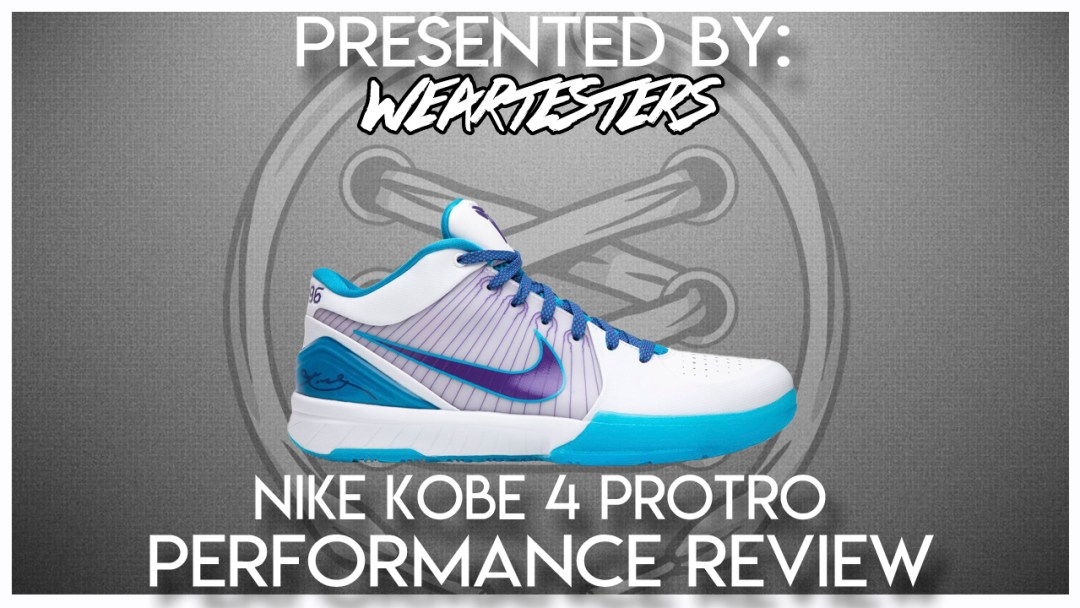 6254ffb8972a Nike Kobe 4 Protro Performance Review - WearTesters