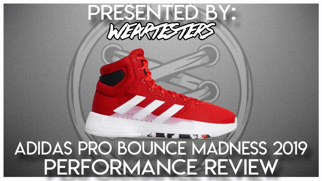 fdb3cbe20 adidas Pro Bounce Madness 2019 Performance Review - WearTesters