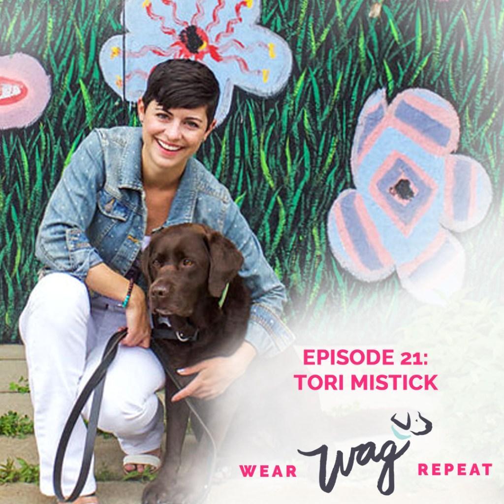Episode 21: Tori Mistick is Making Dog Momming Her Business