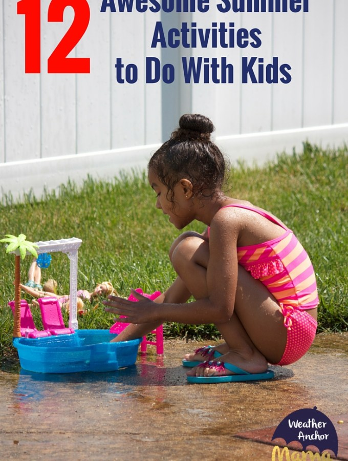 12 Awesome Summer Activities to Do With Kids