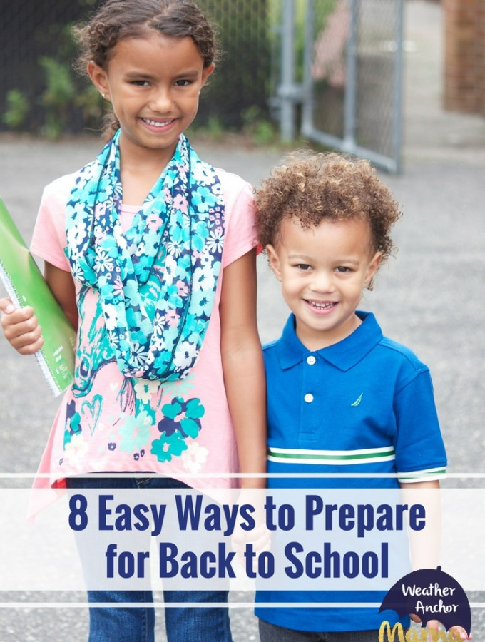 8 Easy Ways to Prepare for Back to School
