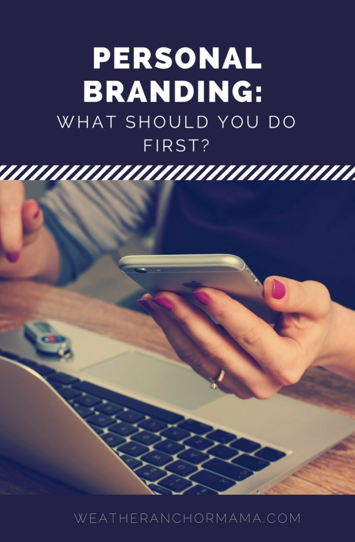 Personal Branding: What Should You Do First?