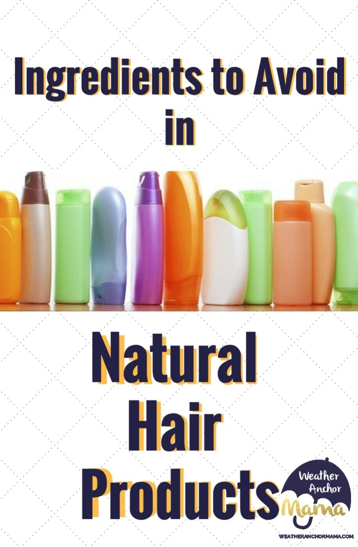 Natural Hair Products: 4 Ingredients to Avoid