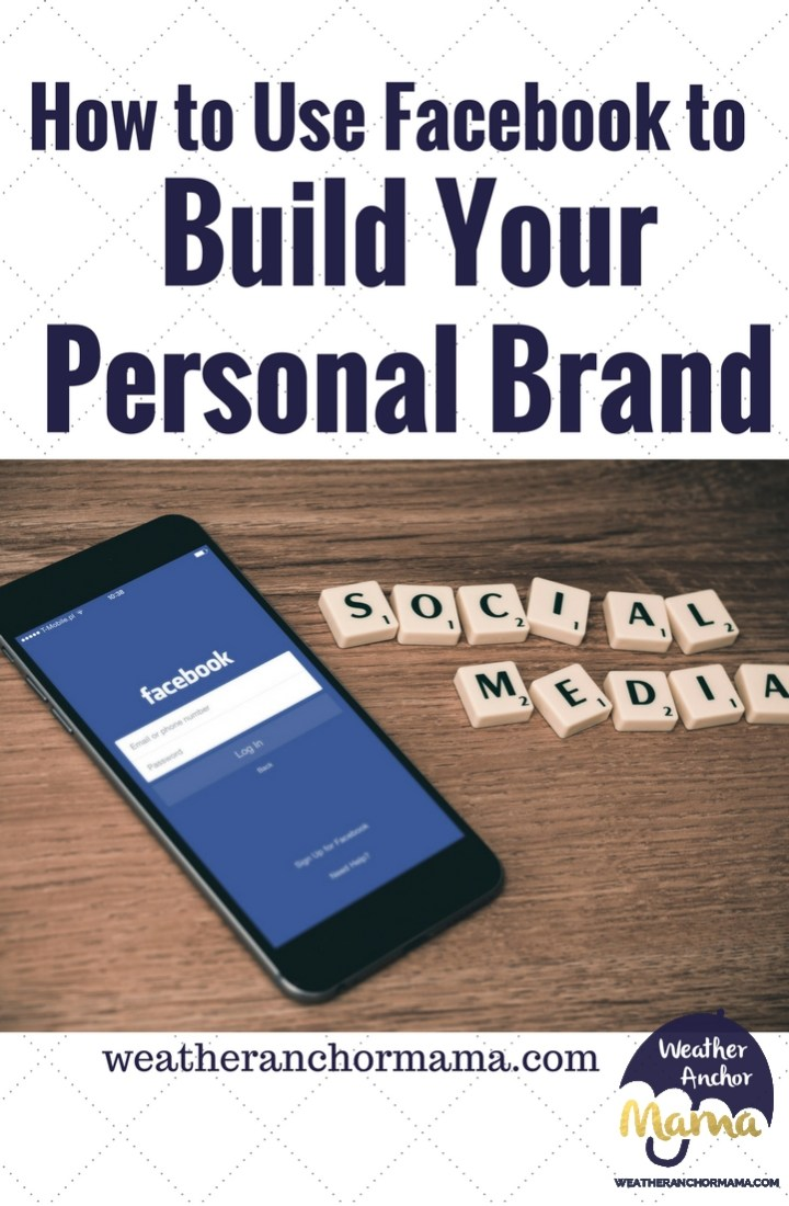 Build your personal brand- How to Use Facebook to grow your brand (1)