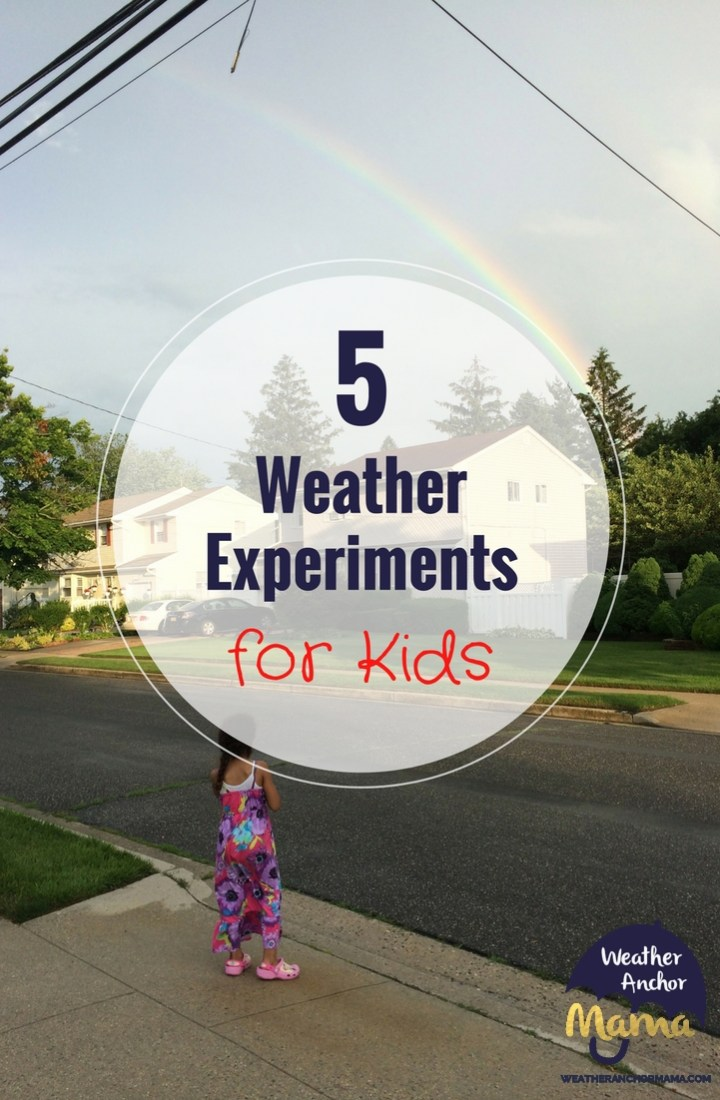 The Weather 5 Easy Science Experiments for Kids science project ideas
