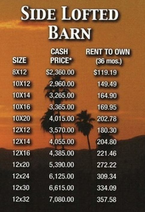 Side lofted barn price list